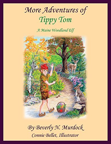 Beverly N. Murdock More Adventures Of Tippy Tom