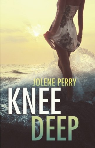 Jolene Perry Knee Deep