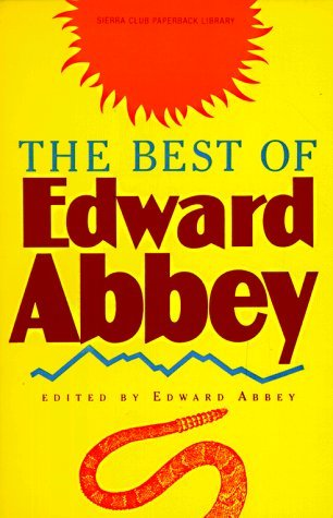Edward Abbey The Best Of Edward Abbey