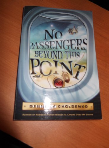 Gennifer Choldenko No Passengers Beyond This Point