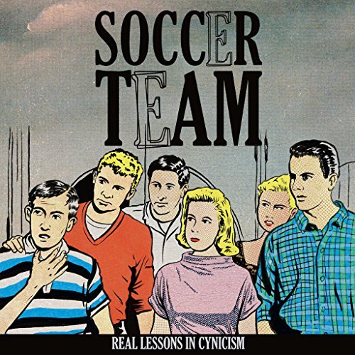 Soccer Team Real Lessons In Cynicism