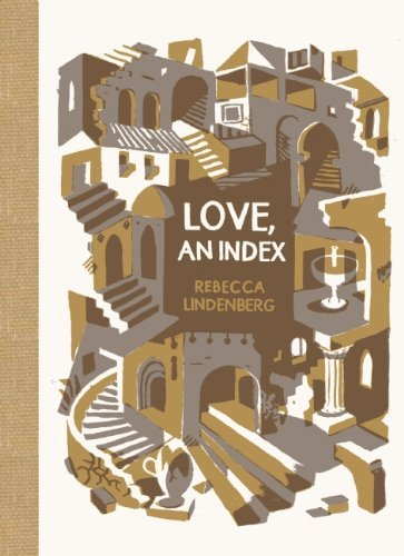 Rebecca Lindenberg Love An Index