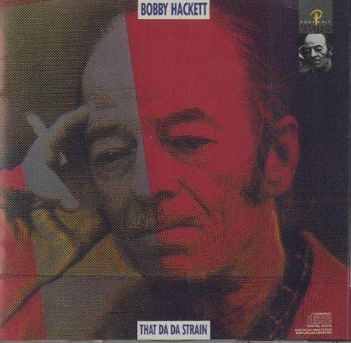Bobby Hackett That Da Da Strain