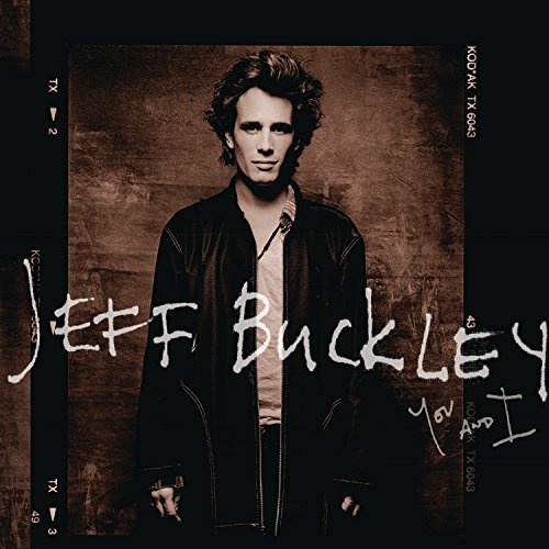 Jeff Buckley You & I