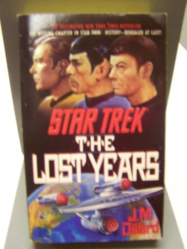 J. M. Dillard The Lost Years Star Trek