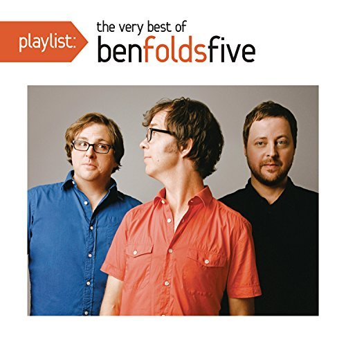 Ben Folds Five Playlist The Very Best Of Ben Folds Five