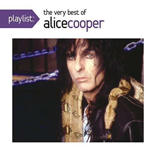 Alice Cooper Playlist The Very Best Of Alice Cooper