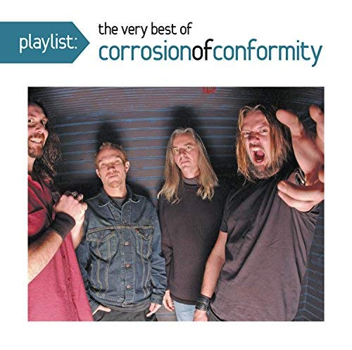 Corrosion Of Conformity Playlist The Very Best Of Cor