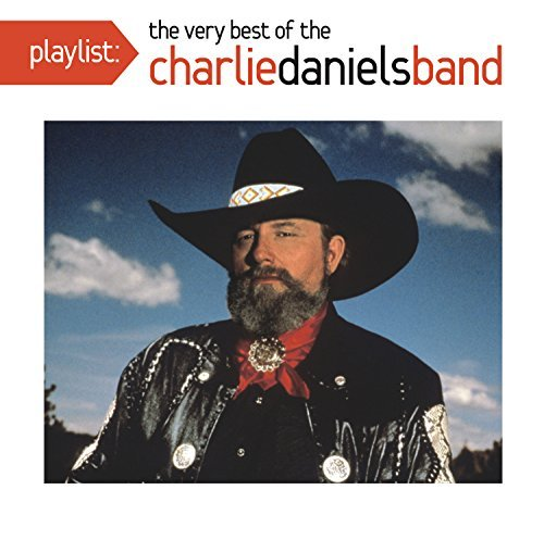 Charlie Daniels Playlist The Very Best Of The