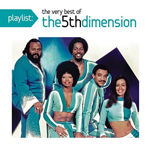 Fifth Dimension Playlist The Very Best Of The