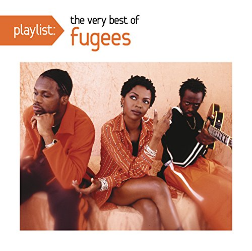 Fugees Playlist The Very Best Of Fug