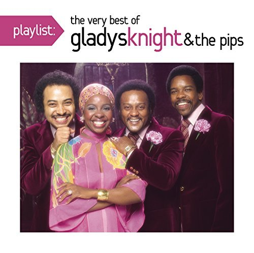 Gladys & Pips Knight Playlist The Very Best Of Gla