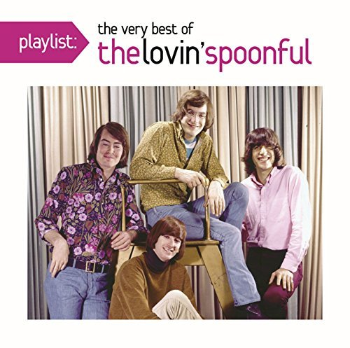 Lovin Spoonful Playlist The Very Best Of The
