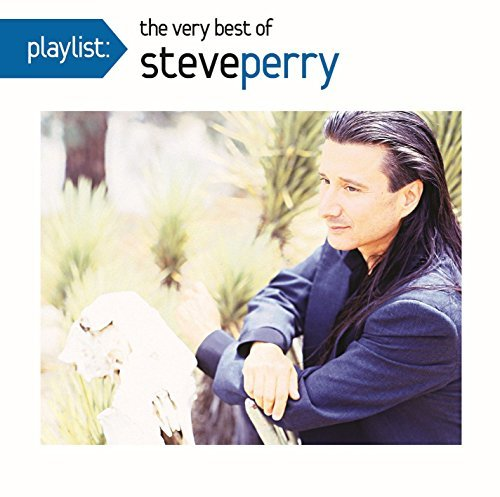 Steve Perry Playlist The Very Best Of Steve Perry