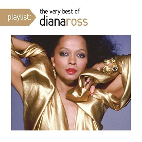 Diana Ross Playlist The Very Best Of Dia