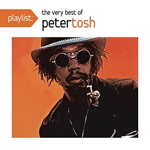 Peter Tosh Playlist The Very Best Of Peter Tosh