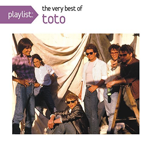 Toto Playlist The Very Best Of Toto