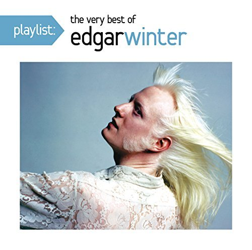 Edgar Winter Playlist The Very Best Of Edg