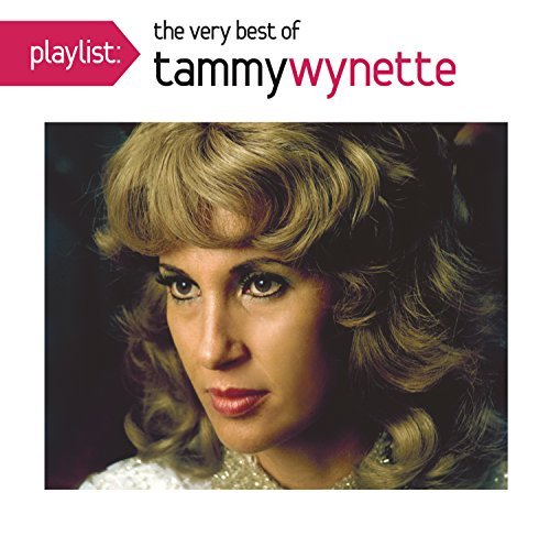 Tammy Wynette Playlist The Very Best Of Tam