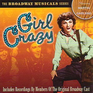 Girl Crazy Soundtrack Broadway Musicals Series