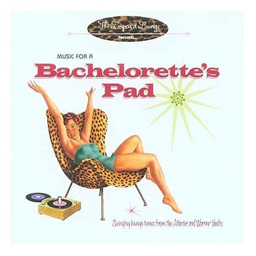 The Leopard Lounge Presents Music For A Bachelorette's Pad