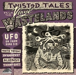 Various Artist Ufo On Farm Road 318 Twisted