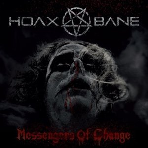 Hoaxbane Messengers Of Change