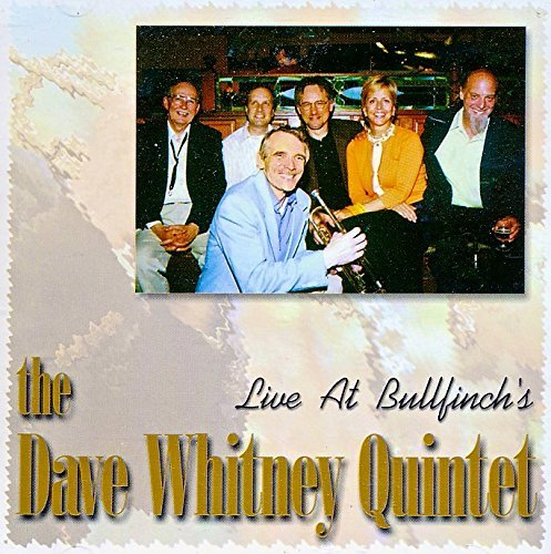 Dave Whitney Quintet Live At Bullfinch's