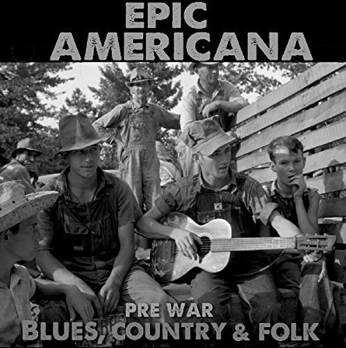 C Epic Americana Pre War Blues Epic Americana Pre War Blues C Import Gbr 3 CD
