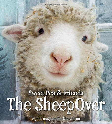 John Churchman Sweet Pea & Friends The Sheepover