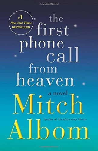 Mitch Albom The First Phone Call From Heaven