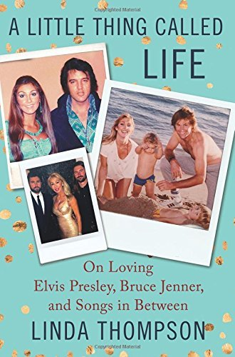 Linda Thompson A Little Thing Called Life On Loving Elvis Presley Bruce Jenner And Songs