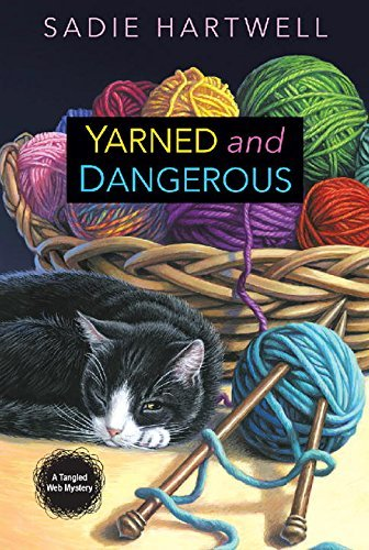 Sadie Hartwell Yarned And Dangerous