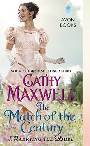 Cathy Maxwell The Match Of The Century Marrying The Duke