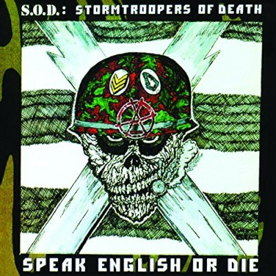 S.O.D. Speak English Or Die (30th Anniversary)