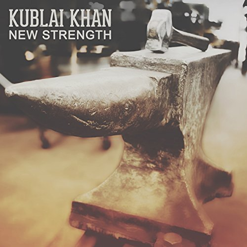 Kublai Khan New Strength Explicit Version
