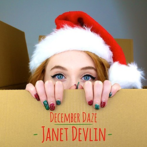 Janet Devlin December Daze