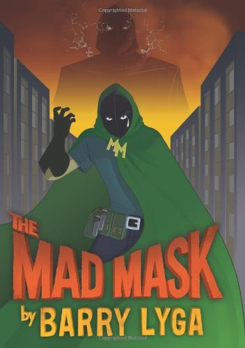 Barry Lyga The Mad Mask