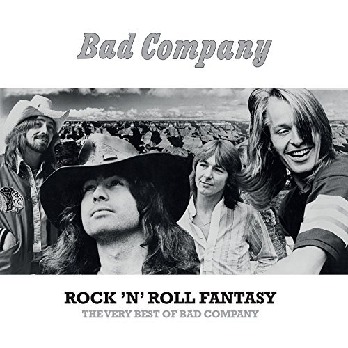 Bad Company Rock N Roll Fantasy The Very