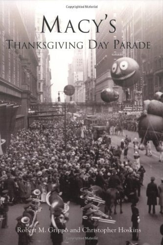 Robert M. Grippo Macy's Thanksgiving Day Parade