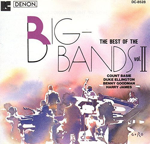 The Best Of The Big Bands Vol. 2