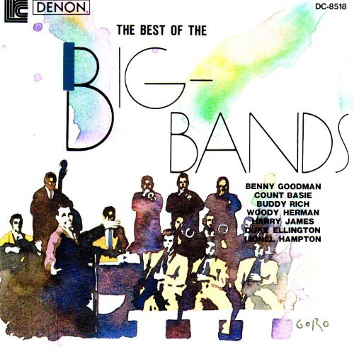 The Best Of The Big Bands Vol. 1