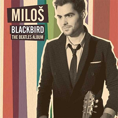 Milos Karadaglic Blackbird The Beatles Album