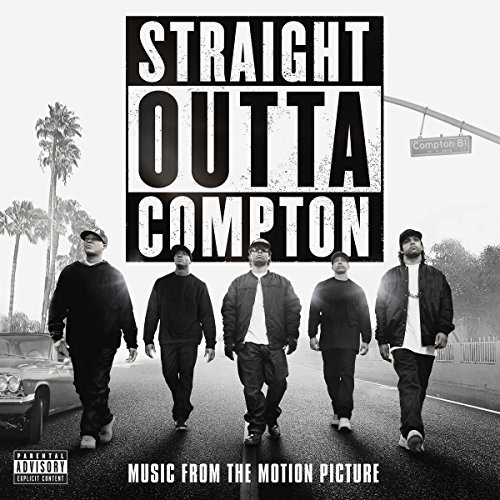 Straight Outta Compton Soundtrack Explicit Version