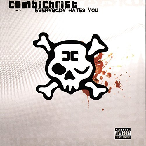 Combichrist Everybody Hates You