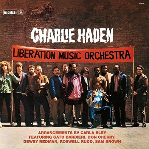 Charlie Haden Liberation Music Orchestra