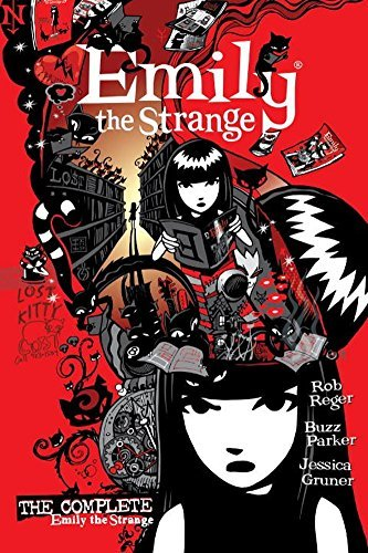Rob Reger The Complete Emily The Strange All Things Strange