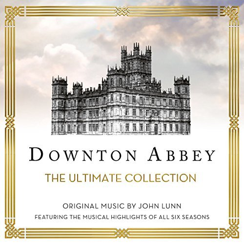 Lunn Chamber Orchestra Of Lo Downton Abbey The Ultimate Co