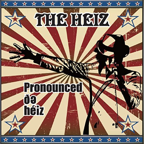 Heiz Pronounced De Heiz