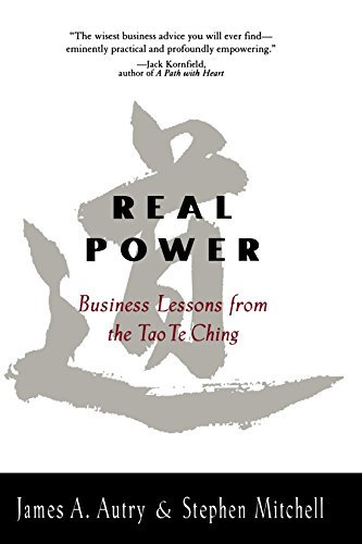 James Autry Real Power Business Lessons From The Tao Te Ching